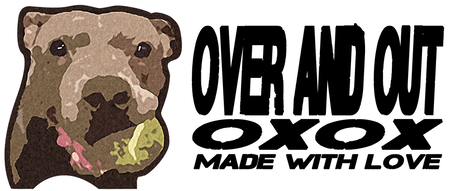 Over and Out OXOX is Over and Out Petsitting's merchandise line at https://inktale.com/overandoutOXOX